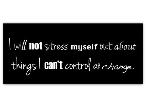 I Will Not Stress